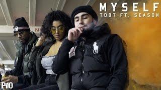 P110 - T Dot Ft. Season - Myself [Music Video]