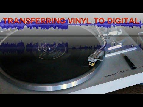 Transferring Vinyl to Digital Music Files