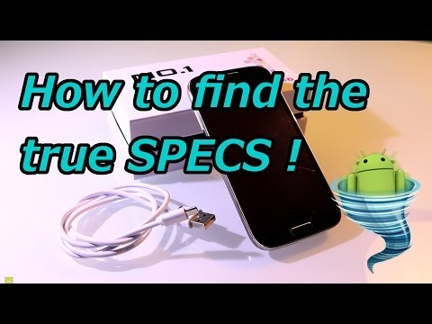 How to find the true HARDWARE SPECS of your CHINA PHONE !