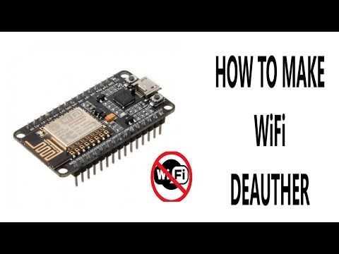 How to make Wifi Jammer using Node MCU ESP8266