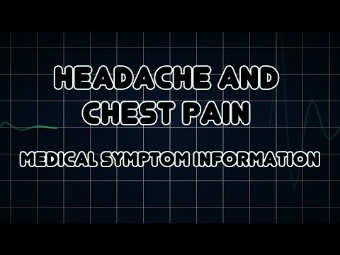 Headache and Chest pain (Medical Symptom)