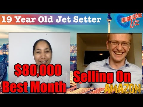How to Become a Seller on Amazon - 19 Year Old Jet Setter With $80,000 Best Month In Only 2 Years
