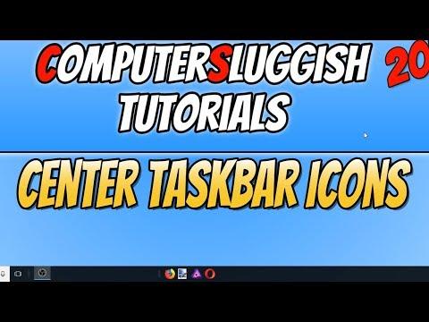 How To Center Taskbar Icons In Windows 10 Tutorial   Make Windows 10 Look Cool