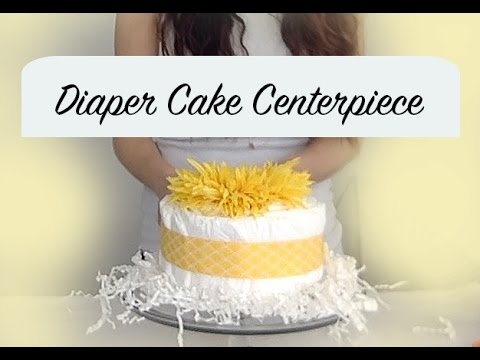 How to Make a Diaper Cake centerpiece