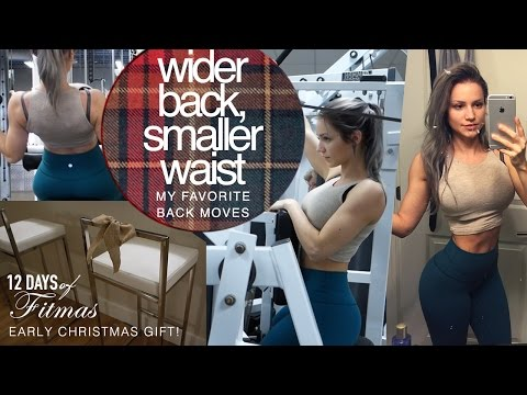Wider Back, SMALLER WAIST - My Fav Back Moves // Fitmas Ep.4