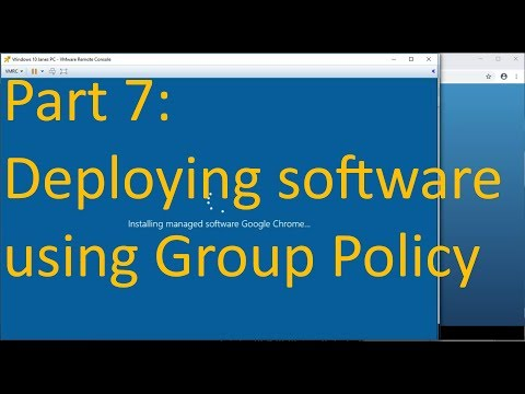 Part 7: Deploying Software (MSIs) - Basic Windows Server and Active Directory Admin