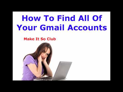 How To Find All Of Your Gmail Accounts