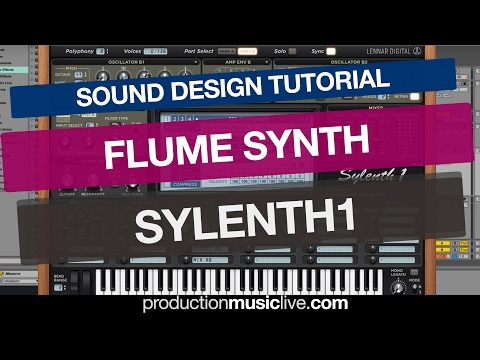 Flume Synth - Sylenth1 Tutorial