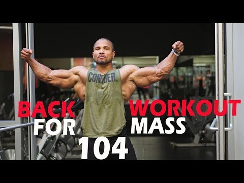 BACK WORKOUT FOR MASS 104