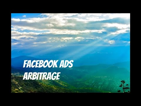 Facebook Ads Arbitrage for Bloggers - How to Drive Consistent Profitable Traffic