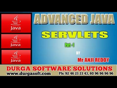 Advanced Java ||  Servlets part - 1 by AnjiReddy