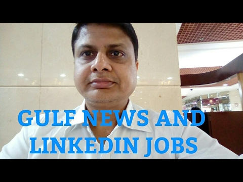 GULF NEWS AND LINKEDIN JOB SEARCH TECHNIQUES BY VIREN !!!