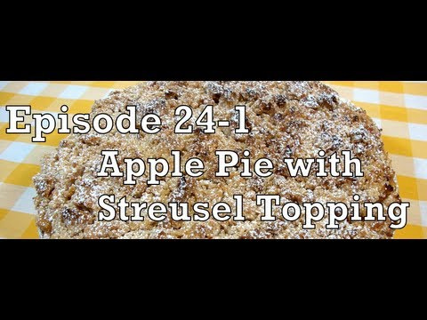 Episode 24 Part 1 - Apple Pie with Streusel Topping - The Aubergine Chef