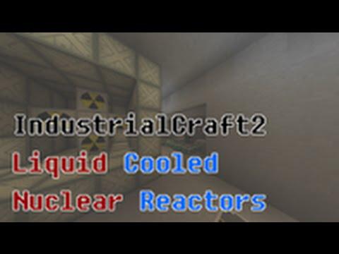 IC2 Tutorial: Liquid Cooled Nuclear Reactors