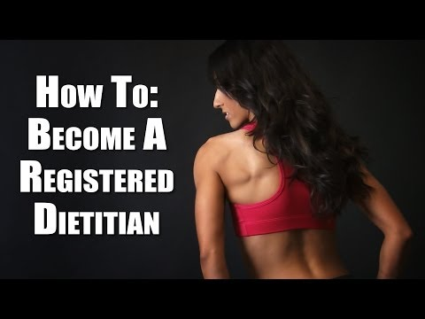 How To Become A Registered Dietitian - RD