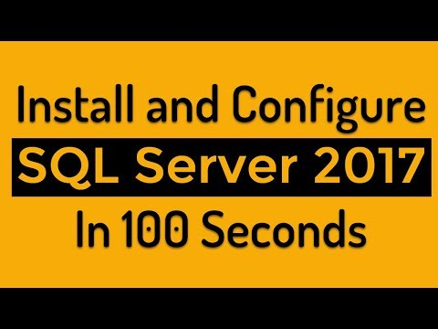 Install and Configure SQL Server 2017 In 100 Seconds