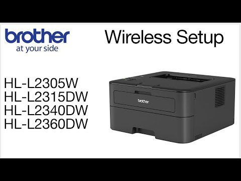 Wireless setup - HLL2360DW HLL2340DW HLL2315DW HLL2305W Brother printer