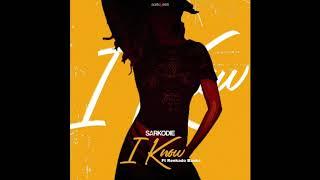 Sarkodie - I Know ft. Reekado Banks (Audio Slide)