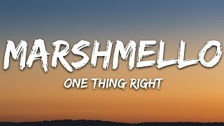 Marshmello  Kane Brown  One Thing Right Lyrics