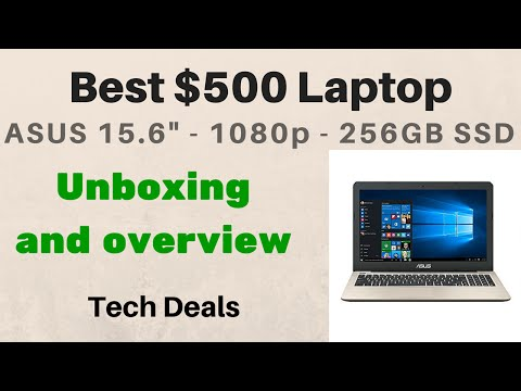 Awesome $500 Laptop! - ASUS 15.6