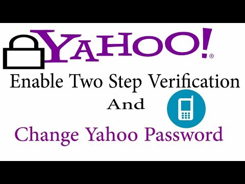 How To Enable Two Step Verification in Yahoo  | Change Yahoo Password | Forgot Password