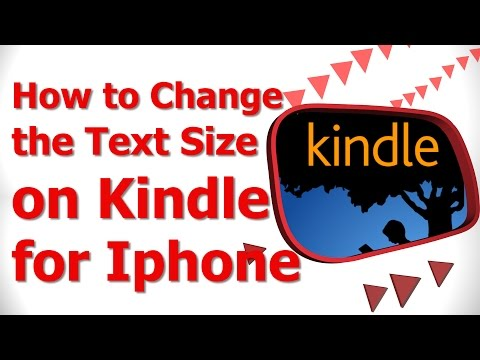 How to Change the Text Size on Kindle for Iphone