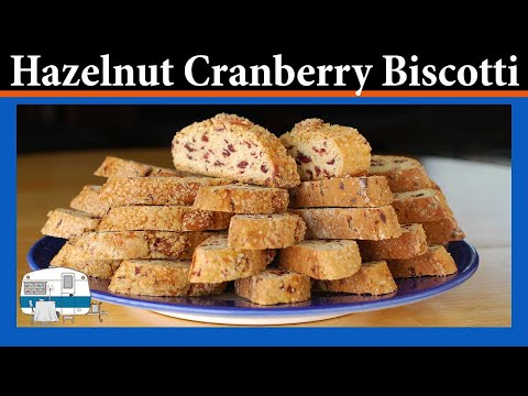 How to makie Hazelnut Cranberry Biscotti
