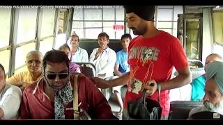 Bhaiya Bus Vich | New Comedy Scenes | Punjabi Comedy Scenes 2017