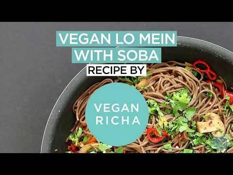 Lo Mein with Veggies & Soba Noodles 20 Minute - VeganRicha.com