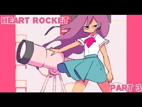 ||Heart Rocket|| PART 3 [Bird Watching]