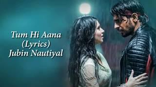 Tum Hi Aana Full Song With Lyrics Marjaavan | Jubin Nautiyal | Ritesh D | Sidharth M | Payal Dev