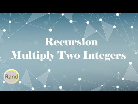 Recursion Function To Multiply Two Positive Integers