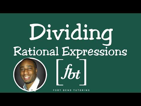 Dividing Rational Expressions [fbt]