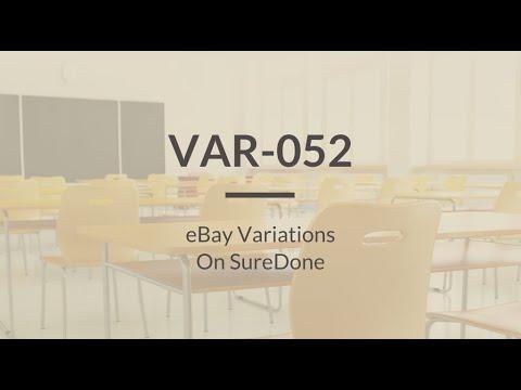 SureDone: Variations Training (2 of 5) - eBay Variations