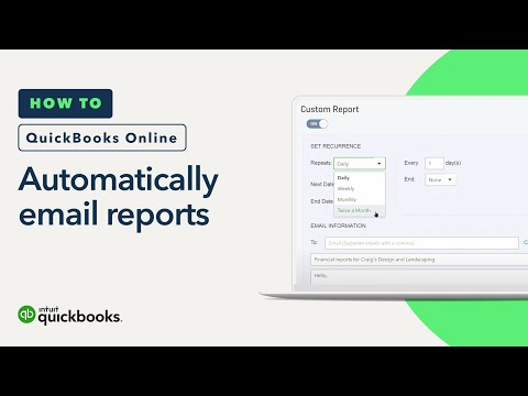 How to Automatically Email Reports   QuickBooks Online Tutorial 2018
