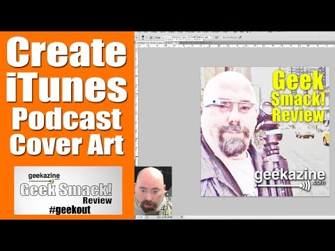 Create iTunes Artwork for Your Podcast
