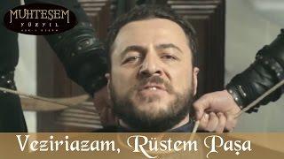 Veziriazam, Rüstem Paşa Oluyor - Muhteşem Yüzyıl 128.Bölüm