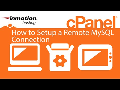 How to Setup a Remote MySQL Connection in cPanel (x3)