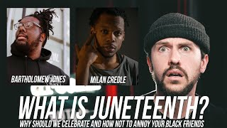 What is JuneTeenth, Why We Celebrate, How NOT to Annoy Your Black Friends