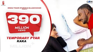 Kaka New Song -Temporary Pyar | Darling | Adaab Kharoud | Anjali Arora | New Punjabi Songs 2021