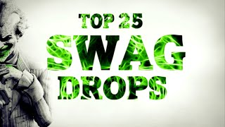 TOP 25 SWAG Drops [TRAP] 2016