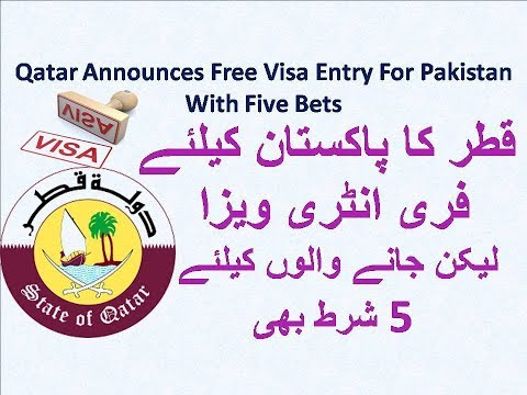 Qatar Free Visa Entry For The Citizens of 80 countries include Pakistan With Five Bets urdu