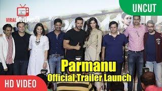 UNCUT - PARMANU: The Story Of Pokhran Official Trailer Launch   John Abraham, Diana Penty, Abhishek