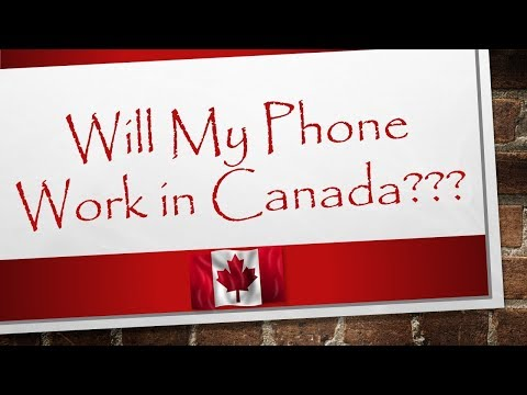 Will My Phone Work in Canada | Canada Immigration