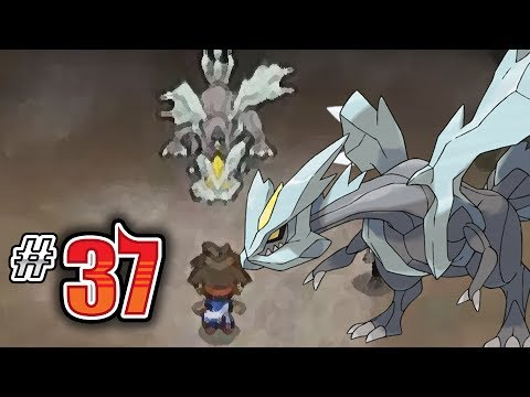 Let's Play Pokemon: White 2 - Part 37 - KYUREM