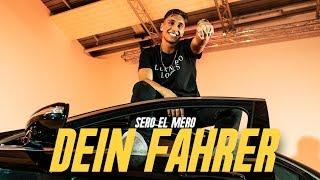 Sero El Mero - Dein Fahrer (Official Video)