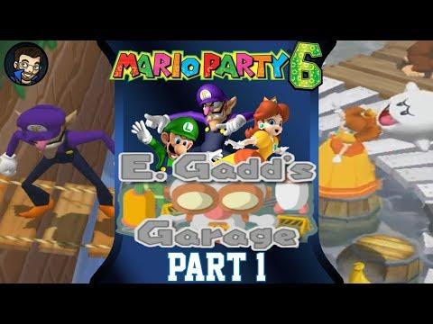 Mario Party 6 | E. Gadd's Garage - Part 1/7