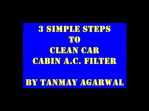 3 Simple Steps: Car Cabin A.C. Filter Cleaning