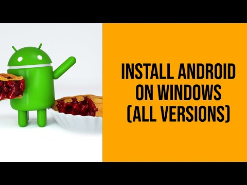 How to Install Android On Windows 7, 8, 10 or even XP [Internet Access and Google Playstore]