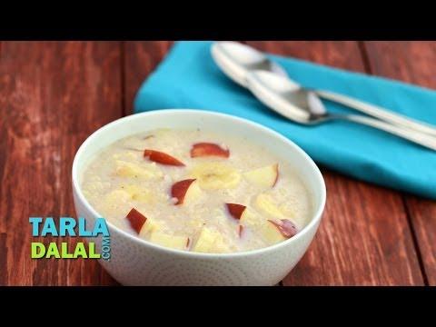 Banana Apple Porridge (Healthy Breakfast) by Tarla Dalal